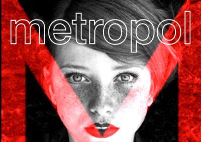 Project: Metropol [Concept Work]